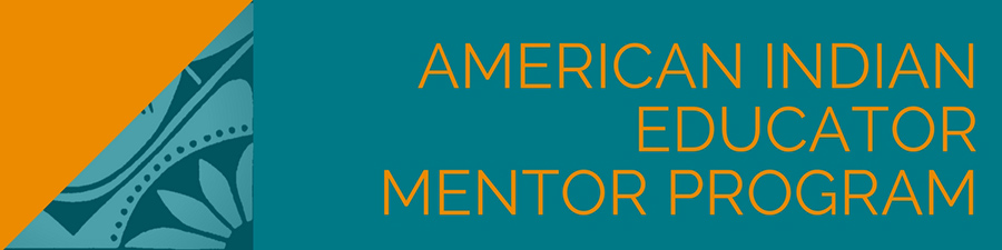 American Indian Educator Mentor Program banner